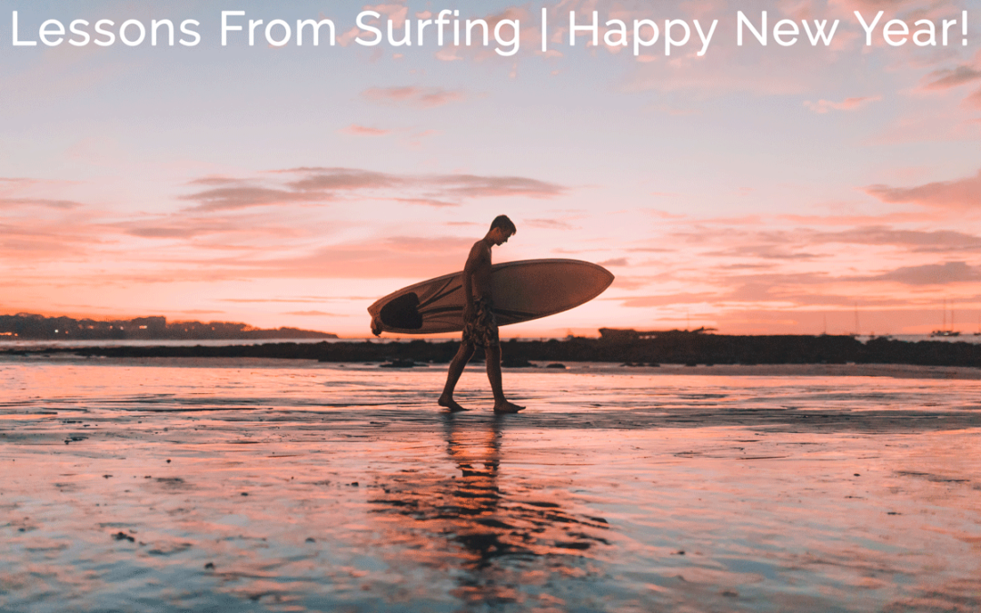 Lessons From Surfing | Happy New Year!